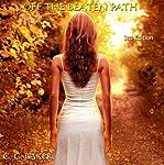 Off the Beaten Path   G. G. Baker