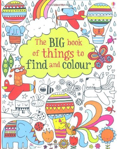 the-big-book-of-lots-of-things-to-find-and-colour-by-fiona-watt-1-aug-2013-paperback