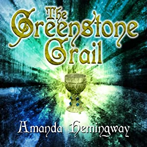 The Greenstone Grail: The Sangreal Trilogy, Book 1 | [Amanda Hemingway]