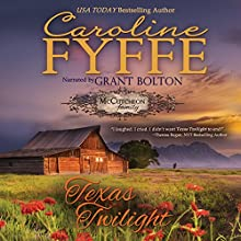 Texas Twilight: McCutcheon Family Series, Book 2 Audiobook by Caroline Fyffe Narrated by Grant Bolton