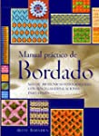 La Biblia Del Bordado / Practical Emb...