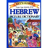 Let's Learn Hebrew Picture Dictionary ~ Marlene Goodman