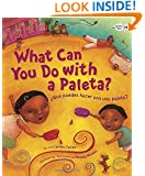 What Can You Do with a Paleta / ¿Qué Puedes Hacer con una Paleta?