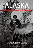 ALASKA - Everybody Needs a Dream