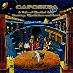 Capoeira: A Tale of Martial Arts Mastery, Mysticism, and Love | Khafra K. Om-Ra-Seti