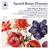 Sacred Bones Presents: Todo Muere, Vol. 1