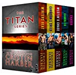 The Titan Series: Military Romance Box Set: (3 novels + 2 novellas)