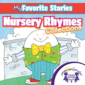 Kids Favorite Stories: Nursery Rhymes Collection | [Kim Mitzo Thompson]