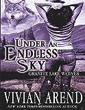 Under an Endless Sky (Granite Lake Wolves)