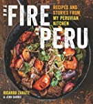 The Fire of Peru: Recipes and Stories...