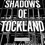 Shadows of Tockland | Jeffrey Aaron Miller