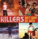 The Killers - Don't Shoot Me Santa mp3 download