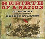Rebirth of a Nation: DJ Spooky perfor...