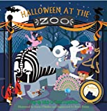 img - for Halloween at the Zoo: A Pop-Up Trick-Or-Treat Experience book / textbook / text book
