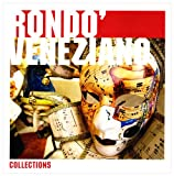 echange, troc Rondo Veneziano - Rondo Veneziano: Collections 2009