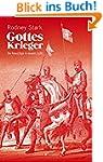 Gottes Krieger: Die Kreuzz�ge in neue...