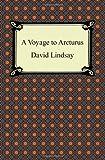 David Lindsay A Voyage to Arcturus