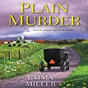 Plain Murder (       UNABRIDGED) by Emma Miller Narrated by Coleen Marlo