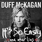 It's So Easy: And Other Lies Hörbuch von Duff McKagan Gesprochen von: Christian Rummel