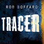 Tracer   Rob Boffard