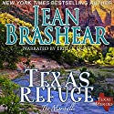 Texas Refuge: Texas Heroes: The Marshalls Book 1 (       UNABRIDGED) by Jean Brashear Narrated by Eric G. Dove