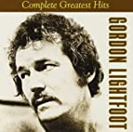 Gordon Lightfoot - Complete Greatest...