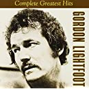 Gordon Lightfoot - Complete Greatest Hits