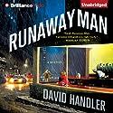 Runaway Man: A Benji Golden Mystery, Book 1 (       UNABRIDGED) by David Handler Narrated by Peter Berkrot