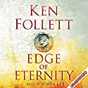 Edge of Eternity: Century Trilogy, Book 3 Audiobook by Ken Follett Narrated by John Lee