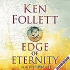 Edge of Eternity: Century Trilogy, Book 3 Hörbuch von Ken Follett Gesprochen von: John Lee