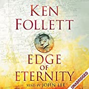 Edge of Eternity: Century Trilogy, Book 3 | Ken Follett