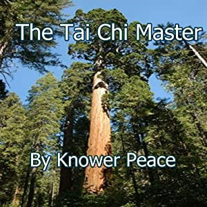 The Tai Chi Master | [Knower Peace]