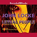 Lethal People Audiobook by John Locke Narrated by Rich Orlow, George Guidall