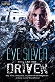 Driven (Northern Waste Book 1)