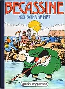 Becassine Aux Bains De Mer: Caumery, J.P. Pinchon