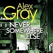 Never Somewhere Else | Alex Gray