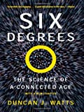 Six Degrees: The Science of a Connected Age (0393325423) by Watts, Duncan J.