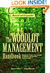 The Woodlot Management Handbook: Maki...