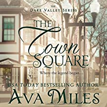 The Town Square: Dare Valley Series, Book 5 (       UNABRIDGED) by Ava Miles Narrated by Em Eldridge