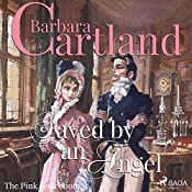 Saved by an Angel (The Pink Collection 34) | Barbara Cartland