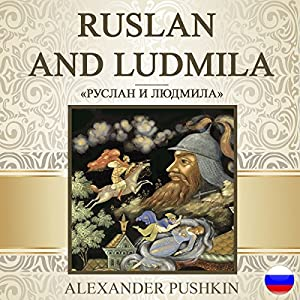 Ruslan and Ludmila [Russian Edition] Hörbuch