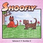 Shoofly, Vol. 2, No. 2: An Audiomagazine for Children | Holly Davis,Angela Mankiewicz,Karen Oyerly