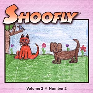 Shoofly, Vol. 2, No. 2: An Audiomagazine for Children | [Holly Davis, Angela Mankiewicz, Karen Oyerly]