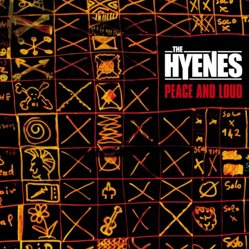 The Hyenes-Peace And Loud-2CD-2013-SNOOK Download