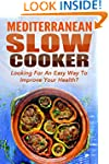 Mediterranean Slow Cooker: Looking Fo...
