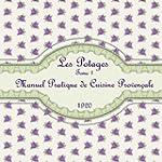 Les Potages Tome 1: Manuel Pratique d...