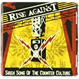 """Siren Song of the Counter Culturevon """"Rise Against"""""""