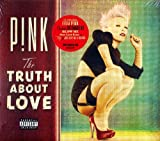 """Pink - The Truth About Love - LIMITED EDITION CD Includes 4 BONUS Tracks : """"My Signature Move"""", """"Is This Thing On?"""", """"Run"""", """"Good Old Days"""""""