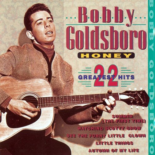 Bobby Goldsboro - Honey: 22 Greatest Hits