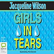 Girls in Tears: Girls, Book 4 | Jacqueline Wilson